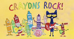 Pete the Cat: Crayon's Rock!